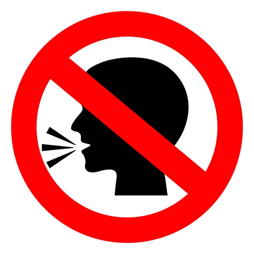 do not be so loud